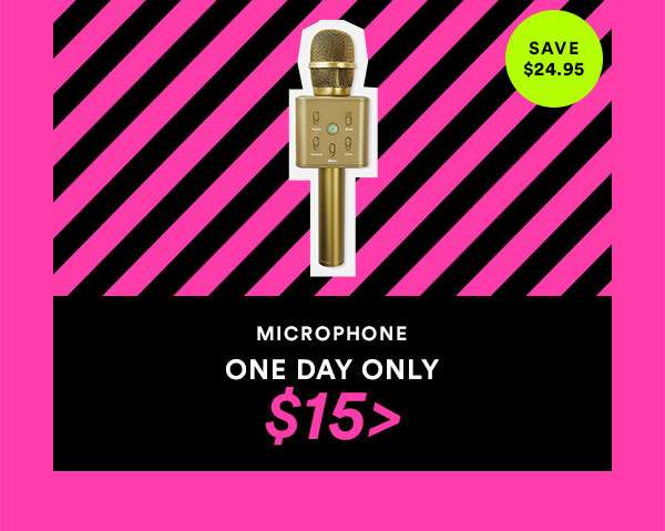 MICROPHONE - ONE DAY ONLY - $15 - CYBER SALE EXTENDED - ONE DAY ONLY - SHOP NOW