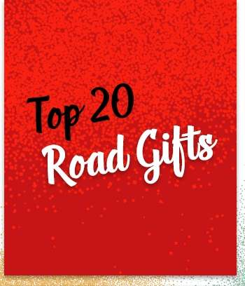 Top 20 ROAD Gifts