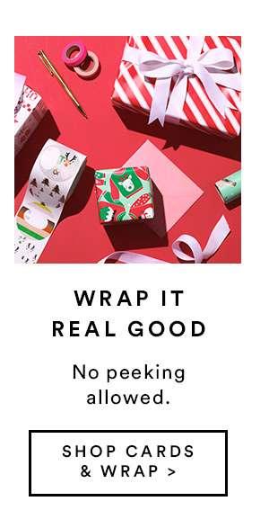 Wrap It Real Good - SHOP CARDS & WRAP