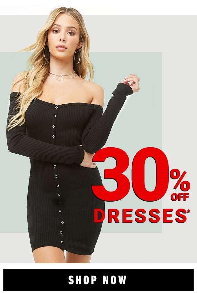 30% Off Dresses!
