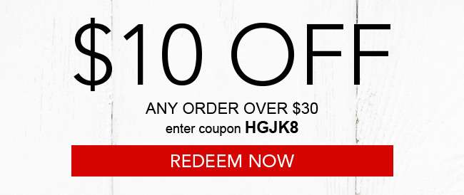 $10 off any order over $30. use coupon HGJK8 at checkout. Redeem now. Hurry, expires 12/4/18
