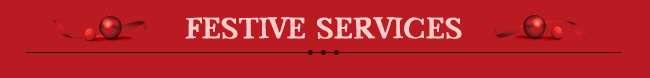 Festive Services