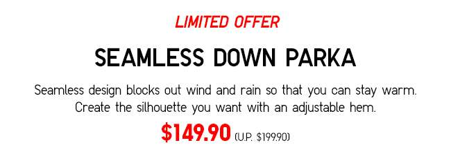 SEAMLESS DOWN PARKA | Blocks drafts so you can stay warm.