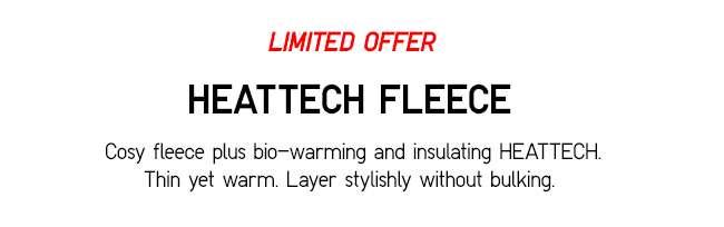 HEATTECH FLEECE | Cozy plus bio-warming and insulating HEATTECH.