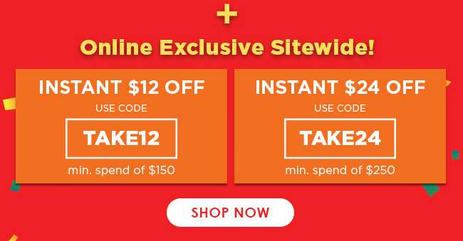 Up to $24 off Online Exclusive Sitewide