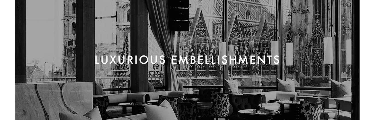 Luxurious Embellishments