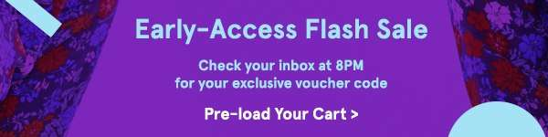 Early-Access Flash Sale!