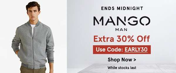 Mango: EXTRA 30% Off with code EARLY30