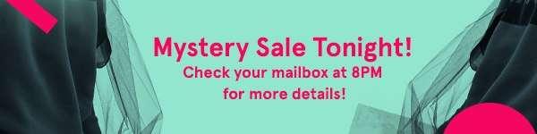 Mystery Sale Tonight!