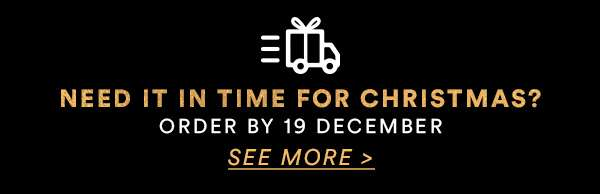 NEED IT IN TIME FOR CHRISTMAS? ORDER BY 18 DECEMBER - 30% OFF ALL BODY. ONLINE EXCLUSIVE. ENDS MIDNIGHT - SEE MORE