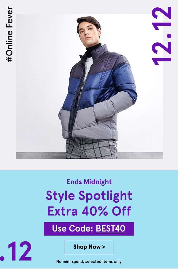 12.12 SALES: Style Spotlight Extra 40% Off with code BEST40, no min. spend!