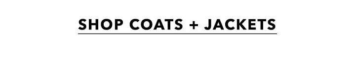 Shop coats + jackets