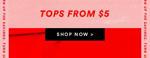 Womens Tops From $5 | SHOP NOW