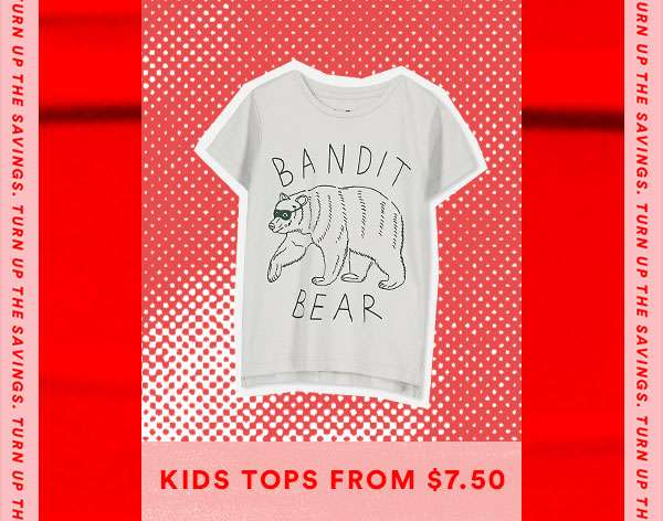 Kids Tops From $7.50 | SHOP NOW