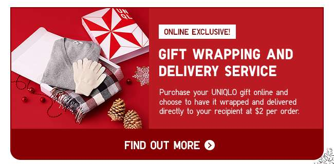 Gift wrapping and delivery service. Online exclusive!