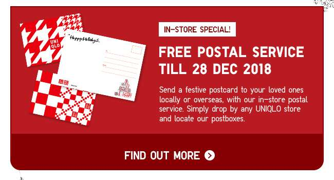 Free postal service till 28 Dec 2018. In-Store exclusive!