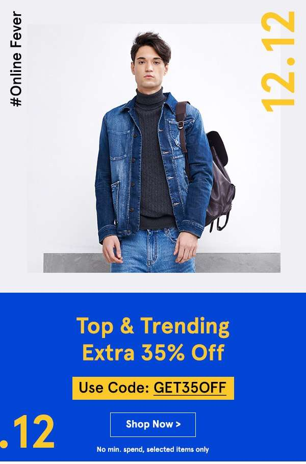 12.12 SALES: Top & Trending Extra 35% Off with code GET35OFF, no min spend