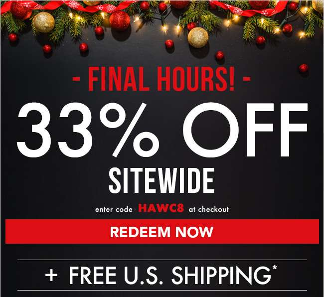 33% off Sitewide. Enter code at checkout HAWC8. Hurry! Coupon expires 12/18/18. Click to redeem now