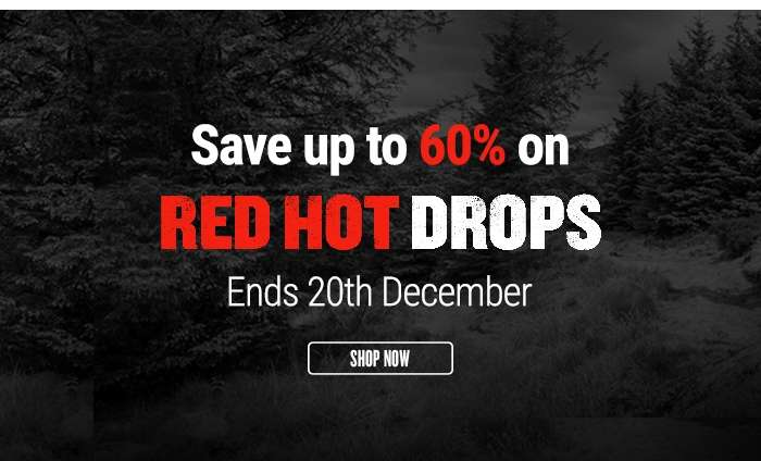 Save up to 60% On Red Hot Drops - Ends 20th December