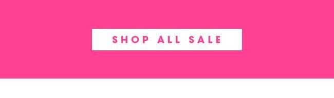 SHOP ALL SALE | SHOP NOW
