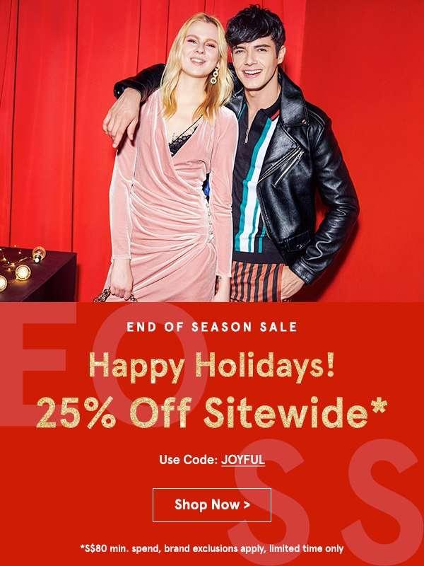 End of Season Sale! 25% Off Sitewide with code JOYFUL, min. spend S$80
