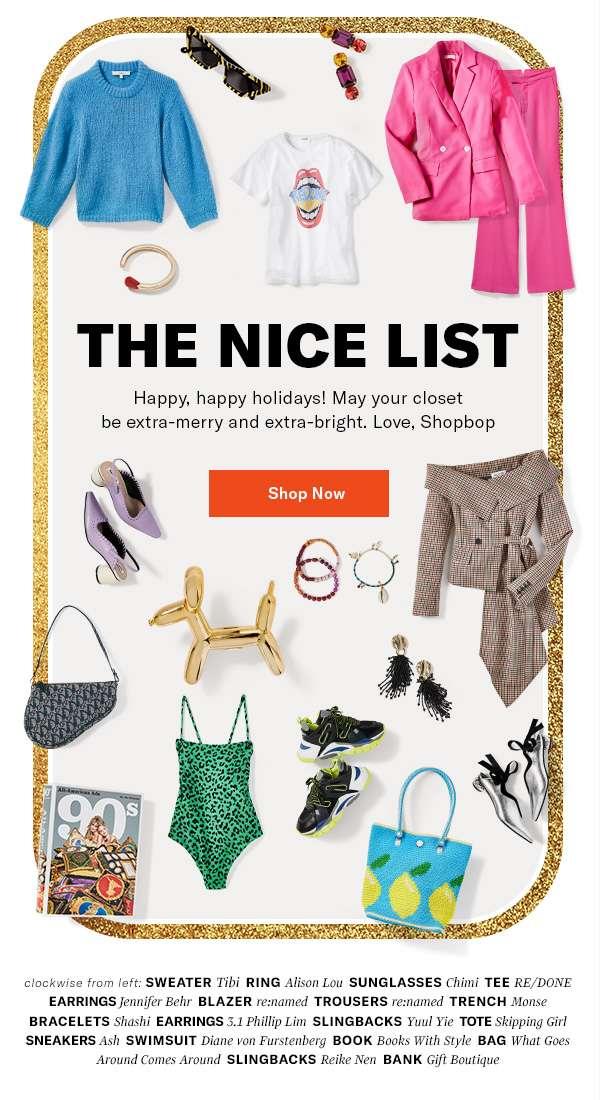 Happy, happy holidays! May your closet be extra-merry and extra-bright. Love, Shopbop
