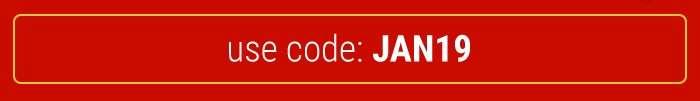 Use Code: JAN19