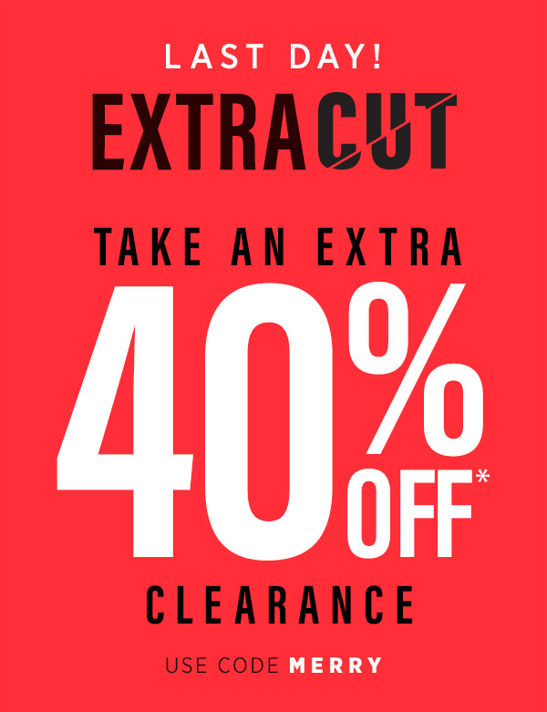 c6bc33545746 Saks OFF 5th] 40% off clearance is ending. I repeat: 40% off is ...