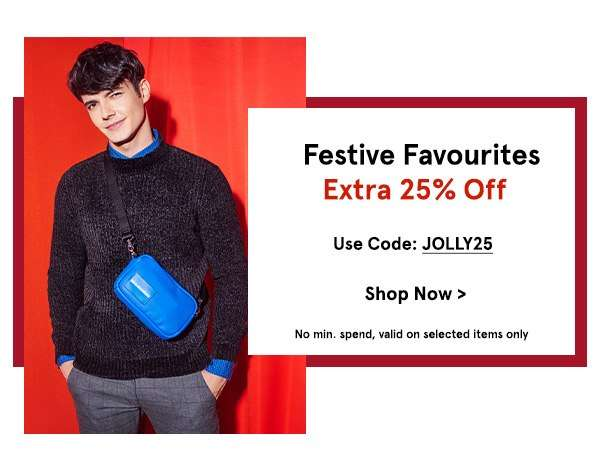 Festive Favourites: EXTRA 25% Off with code JOLLY25