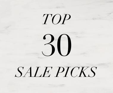 TOP 30 SALE PICKS