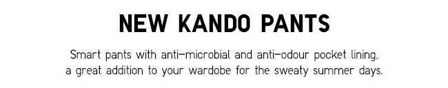 NEW KANDO PANTS