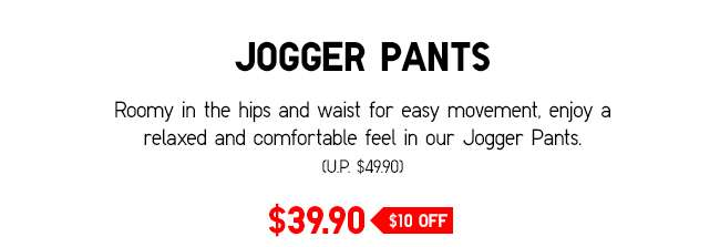 Jogger Pants | A relaxed and comfortable fit.