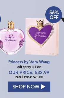 Princess by Vera Wang. EDT Spray 3.4 oz. Our Price: $32.99. 56% Off. Shop Now