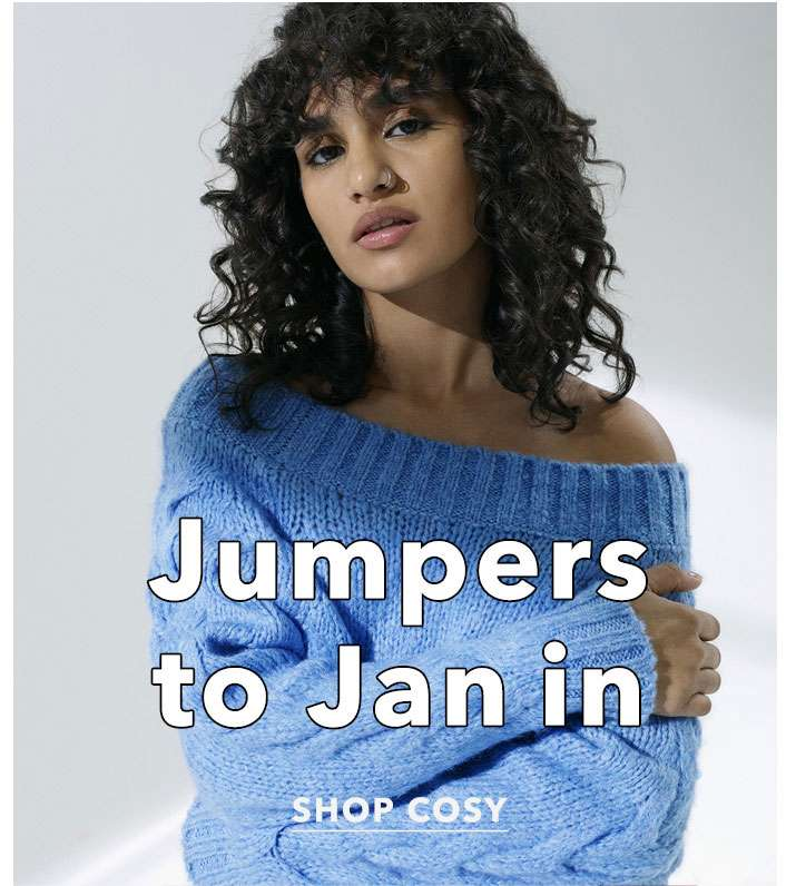 Jumpers to jan in - Shop cosy
