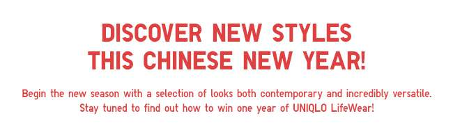 Discover New Styles This Chinese New Year