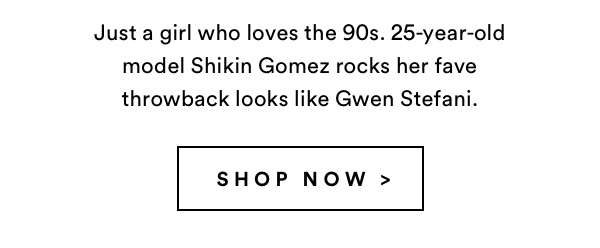 THE 90s CALLED | SHOP NOW