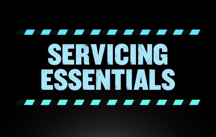 Servicing Essentials