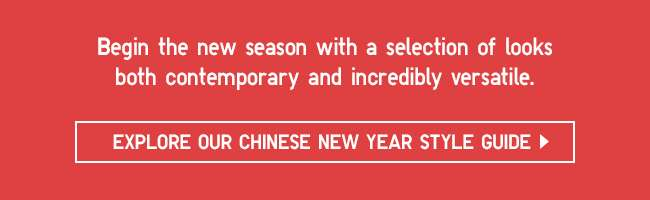 Explore our Chinese New Year Style Guide