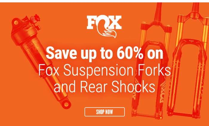 Save up to 60% on Fox Suspension Forks and Rear Shocks