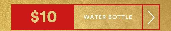 FOR BETTER LIVING | $10 WATER BOTTLES | SHOP NOW