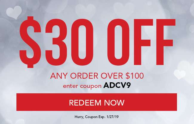 $30 Off any order over $100. Enter coupon ADCV9. Hurry, coupon expires 1/27/19