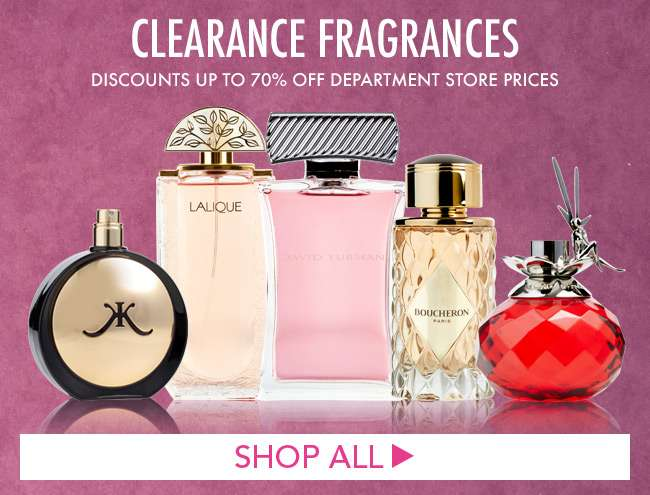 Clearance Fragrances. Discounts up to 70% off department store prices. Shop all