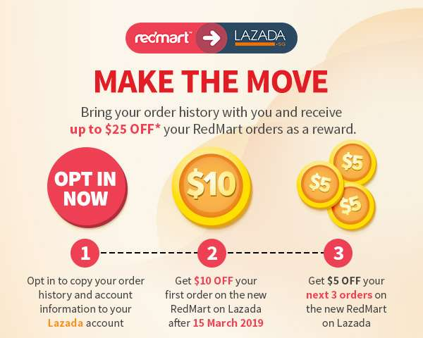 Bring your order history with you and receive up to $25 OFF* your RedMart orders