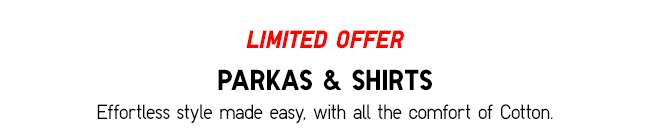 Limited Offers for selected Women's Top and Parka