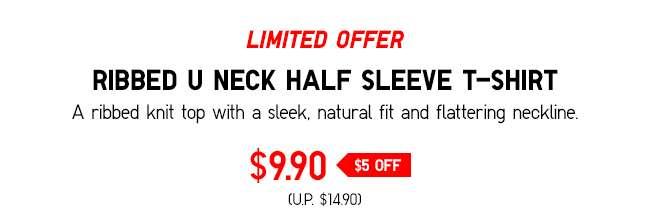 Women's U Ribbed U Neck Half Sleeve T-shirt at $9.90