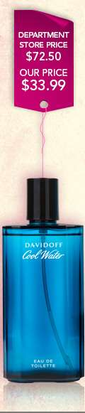 Shop Cool Water by Davidoff. Department store price $72.50, our price $33.99. Shop Now
