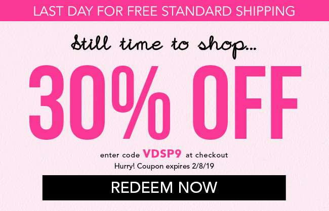 30% Off Sitewide. Enter code VDSP9. Redeem Now. Coupon expires 2/8/19