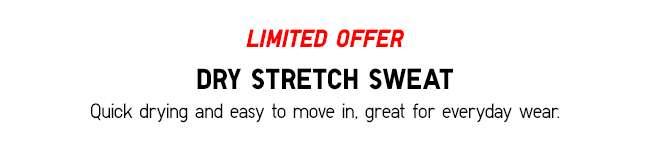 Dry Stretch Sweat