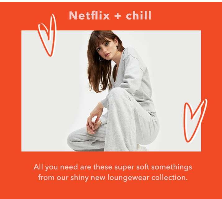 Netflix + Chill