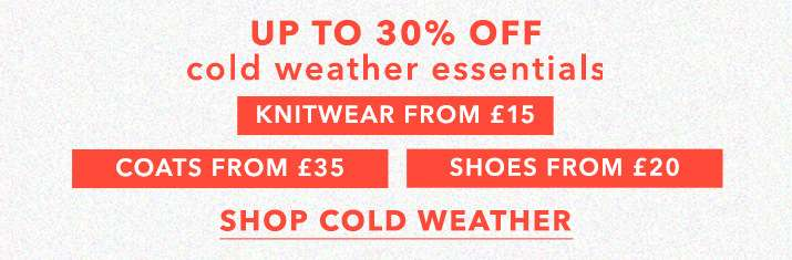 Up to 30% off cold weather essential - Shop cold weather